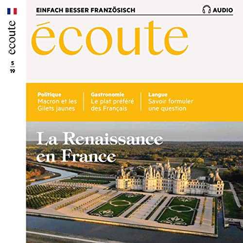Écoute Audio - La Renaissance en France. 5/2019     Französisch lernen Audio - Die Renaissance in Frankreich              By:                                                                                                                                 div.                               Narrated by:                                                                                                                                 div.                      Length: 1 hr and 4 mins     Not rated yet     Overall 0.0