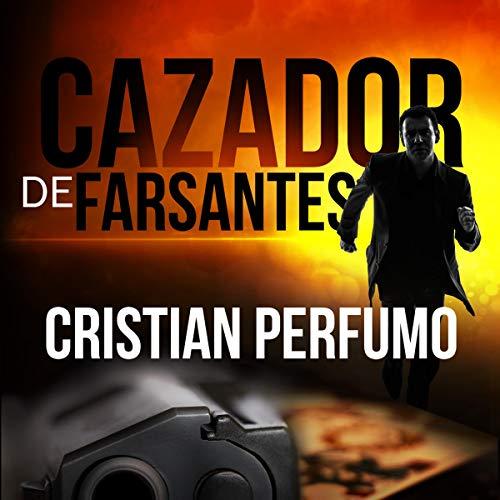 Cazador de Farsantes [The Debunker] cover art