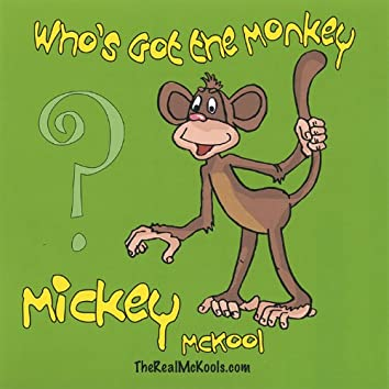 Who's Got the Monkey