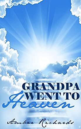 Grandpa Went to Heaven