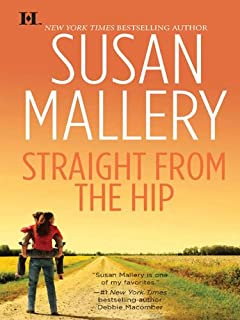Straight from the Hip (Lone Star Sisters Book 3)