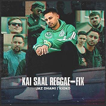 Kai Saal Reggae-Fix