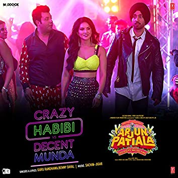 "Crazy Habibi Vs Decent Munda (From ""Arjun Patiala"")"