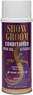 Mr Groom Show Groom Conditioner aerosol 11oz