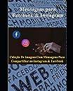 Coleção de Imagens com Mensagens para Compartilhar no Instagram e Facebook