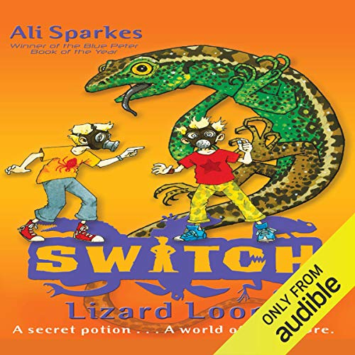 S.W.I.T.C.H.: Lizard Loopy and Other Stories Titelbild