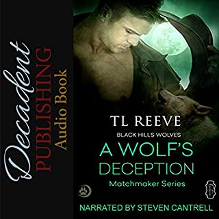 A Wolf's Deception     Black Hills Wolves #55              By:                                                                                                                                 TL Reeve                               Narrated by:                                                                                                                                 Steven Cantrell                      Length: 2 hrs and 45 mins     1 rating     Overall 5.0