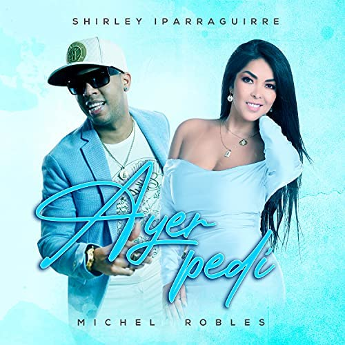 Shirley Iparraguirre & Michel Robles