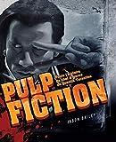 Pulp Fiction - Toute l'histoire du chef d'oeuvre de Quentin Tarantino