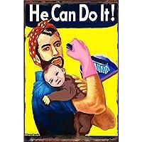 He Can Do It 金属板ブリキ看板警告サイン注意サイン表示パネル情報サイン金属安全サイン