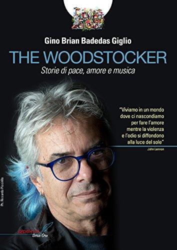 The Woodstocker. Storie di pace, amore e musica