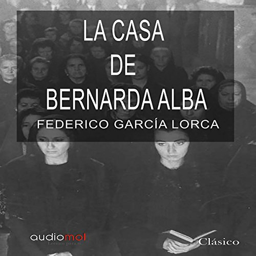 La casa de Bernarda Alba [The House of Bernarda Alba] audiobook cover art