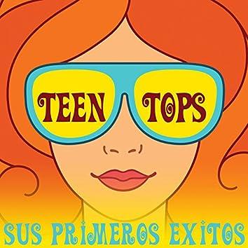 Teen Tops Sus Primeros Éxitos
