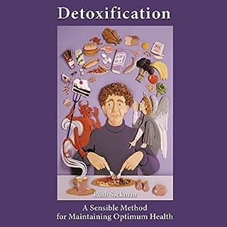 Detoxification: A Sensible Method for Maintaining Optimum Health audiobook cover art