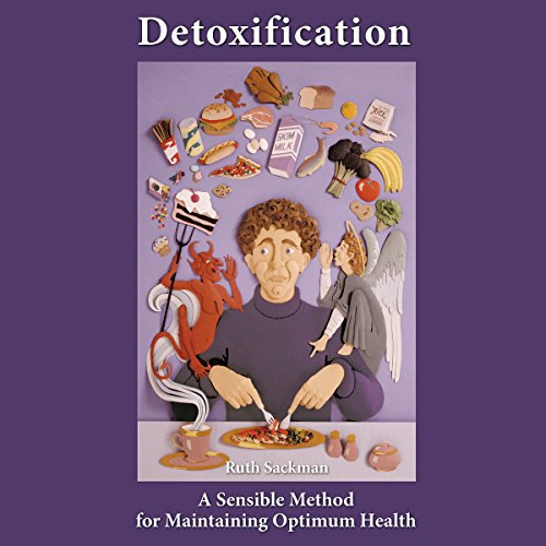 Detoxification: A Sensible Method for Maintaining Optimum Health audiobook cover art