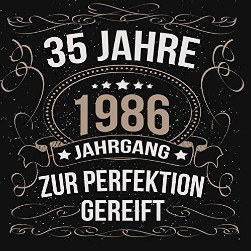 35 Jahre zur Perfektion gereift 1986: Cooles Geschenk zum Geburtstag Geburtstagsparty Gästebuch...