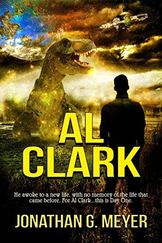 AL CLARK: (Book One) Kindle Edition by Jonathan G. Meyer