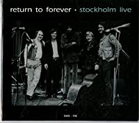 Stockholm Live by Return To Forever