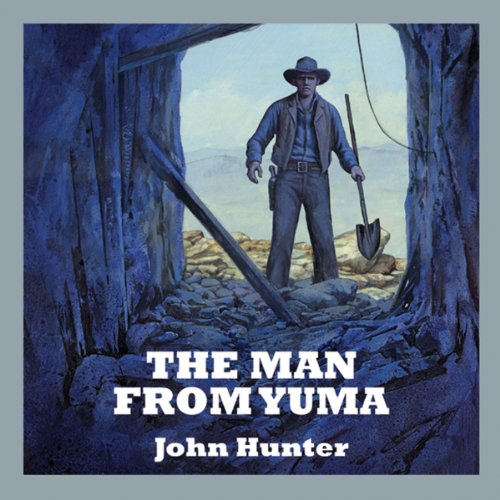 The Man from Yuma audiobook cover art