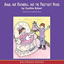 Annie and Snowball: The Prettiest House