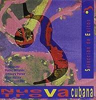 Nueva Trova Cubana: Seleccion De Exitos