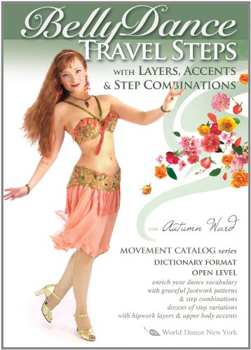 Belly Dance Travel Steps with Layers, Accents & Step Combinations, by Autumn Ward - World Dance New York Movement Catalog Series: Bellydance ... how-to [DVD: ALL REGIONS] [NTSC] [WIDESCREEN]