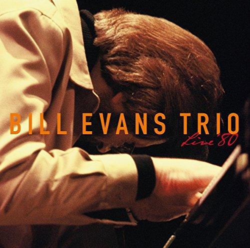 LIVE `80 - THE BILL EVANS TRIO