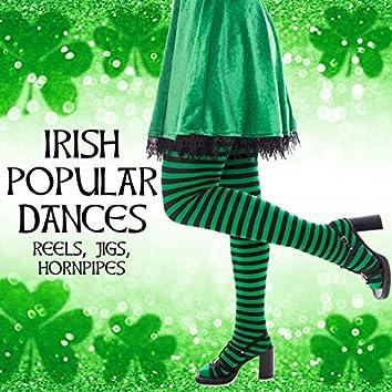 Irish Popular Dances: Reels, Jigs, Hornpipes