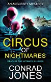Circus of Nightmares: Death is the Ultimate Illusion (The Anglesey Mysteries Book 2) (English Edition)