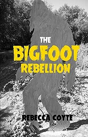 The Bigfoot Rebellion
