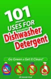 101 Amazing Uses For Automatic Dishwasher Detergent