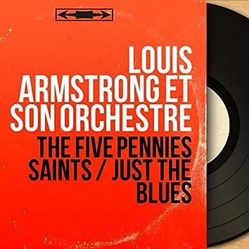 The Five Pennies Saints / Just the Blues (Original Motion Picture Soundtrack, Mono Version)