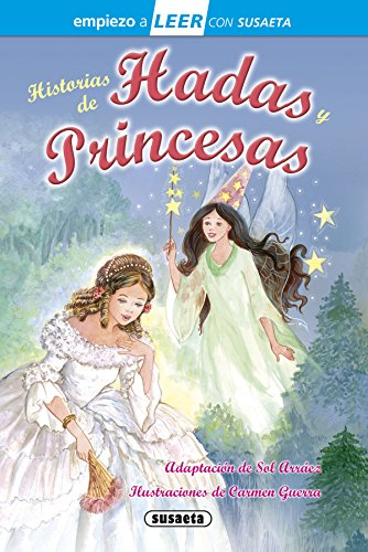 Historias de hadas y princesas (Empiezo a LEER con Susaeta - nivel 1)