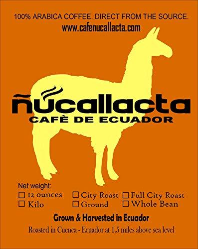 Ecuador Coffee Medium Breakfast Roast Specialty Mountain Grown Single Origin Direct Trade Arabica Washed Whole Bean Coffee - Nucallacta