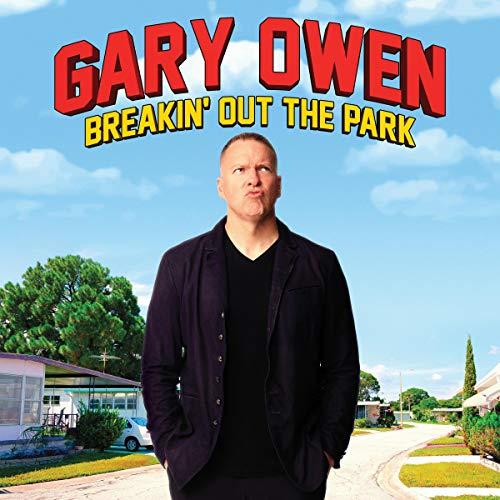 Gary Owen: Breakin' Out the Park cover art
