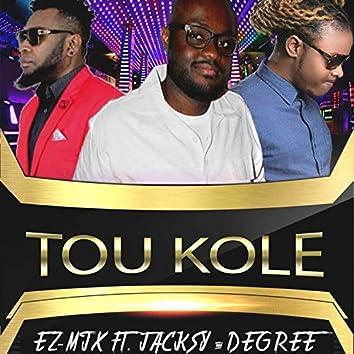 Tou Kole (feat. Jacksy & Degree)