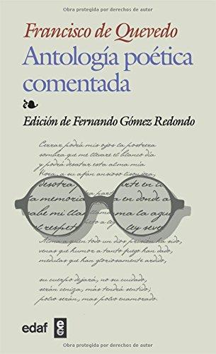 Antologia Poetica Comentada-Quevedo (Biblioteca Edaf)