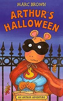 Arthur's Halloween (Arthur Adventure) by [Marc Brown]