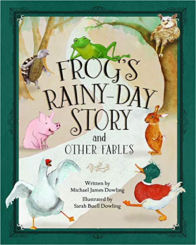 Frog's Rainy-Day Story and Other Fables