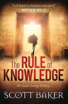 The Rule of Knowledge by [Scott Baker]