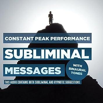 Subliminal Messages - Constant Peak Performance