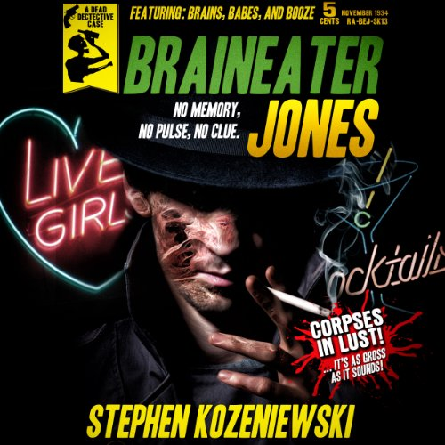 Braineater Jones audiobook cover art