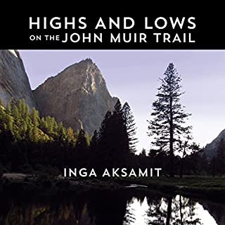 Highs and Lows on the John Muir Trail audiobook cover art