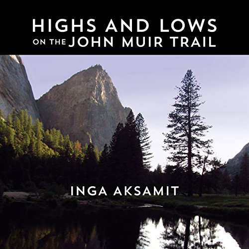 Highs and Lows on the John Muir Trail cover art