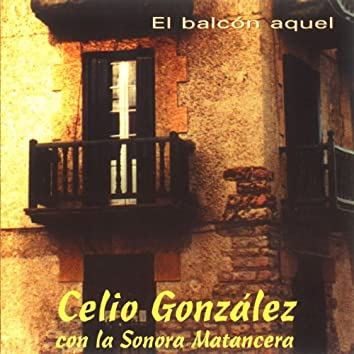 El Balcón Aquel (feat. La Sonora Matancera)