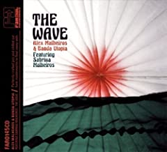Wave by Alex Malheiros & Banda Utopia (2009-12-15)