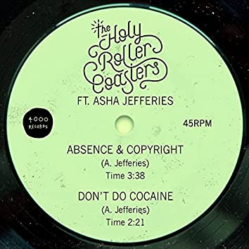 Absence & Copyright / Don't Do Cocaine