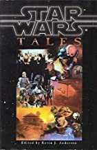 Star Wars Tales (Omnibus): Tales from the Mos Eisley Cantina, Tales of the Bounty Hunters and Tales from Jabba's Palace by...