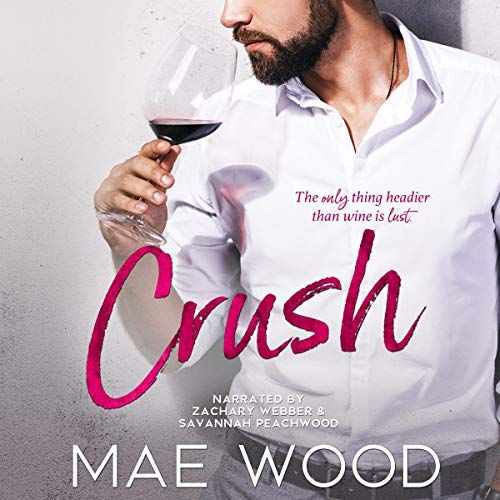 Crush Audiobook By Mae Wood cover art