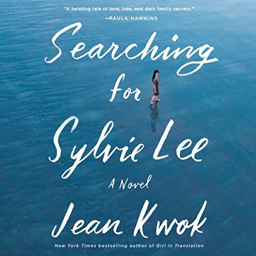 Searching for Sylvie Lee     A Novel              Written by:                                                                                                                                 Jean Kwok                               Narrated by:                                                                                                                                 Angela Lin,                                                                                        Samantha Quan,                                                                                        Caroline McLaughlin                      Length: 11 hrs and 41 mins     Not rated yet     Overall 0.0
